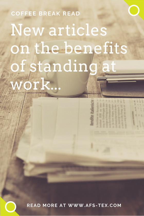 Stop Press! New articles on the benefits of standing at work...