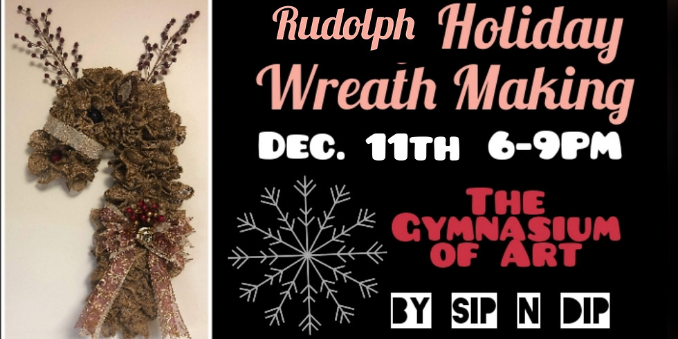 Rudolph Holiday Wreath Making