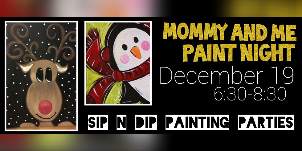 Mommy and Me Holiday Paint Night (Morgantown, WV)