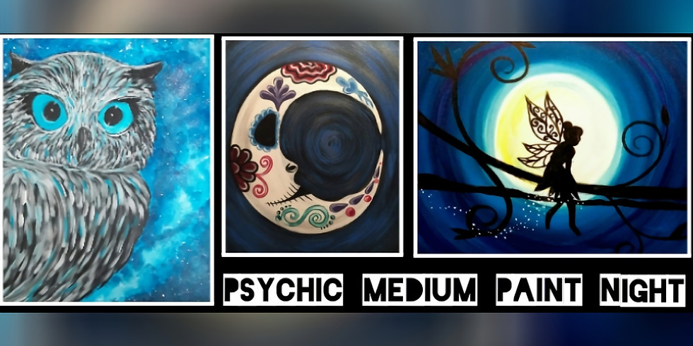Psychic Medium Paint Night with Sip N Dip at Marylin's on Main(Uniontown)