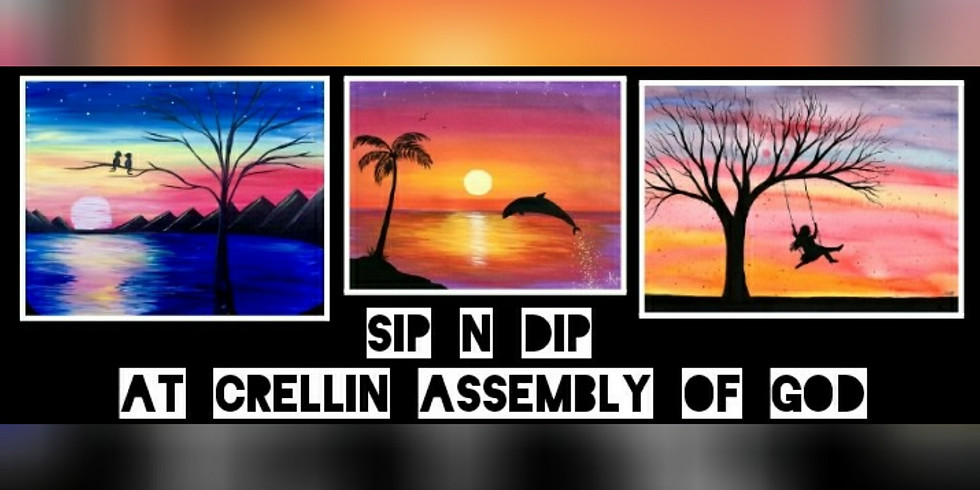 Sip N Dip at Crellin Assembly of God Church Open INVITE!