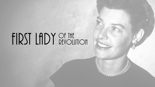 First Lady of the Revolution