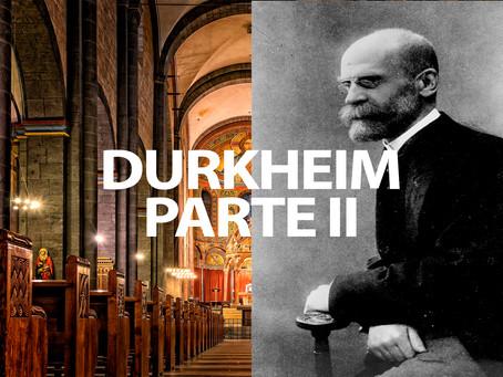 La religión y la creencia en dios en el mundo contemporáneo II: Emilio Durkheim