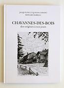 """Livre """"Chavannes-des-Bois des origines à nos jours"""" - CHF 35.00"""