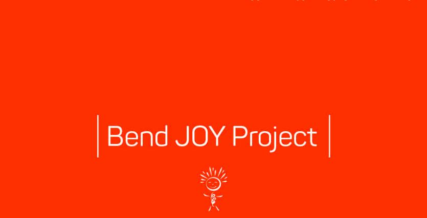 Bend Joy Project