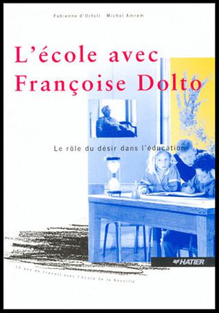 Conseil de lecture : la Neuville, l'école avec Françoise Dolto