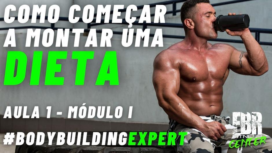 [AULA 1] Como Começar a Montar uma Dieta   Nutrição   FBRFITNESS.com   Fábio Rocamora