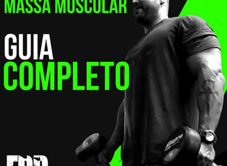 Como ganhar massa muscular: Guia Completo