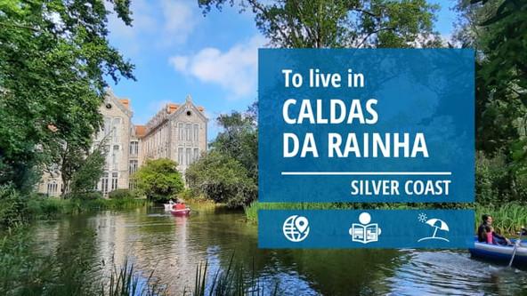 To live in Caldas da Rainha - Portugal