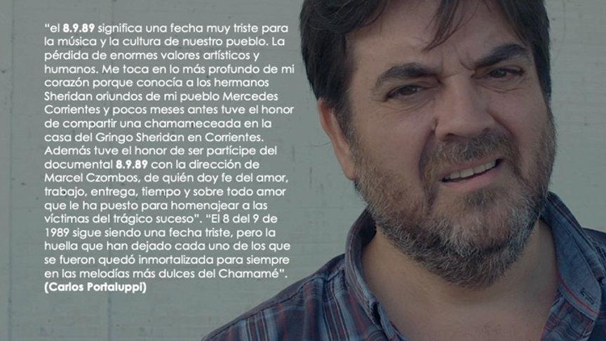 Carlos Portaluppi actor que relata y recita en el documental 8.9.89 musiquero que te fuiste compadre que tiene el vino tragedia de Bella Vista en Corrientes