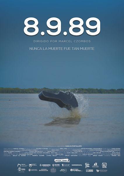 POSTER AFICHE OFICIAL 8.9.89 nunca la muerte fue tan muerte dirigido por Marcel Czombos y relatado por Carlos Portaluppi sobre la tragedia de los chamameceros en Bella Vista el 8 de setiembre de 1989