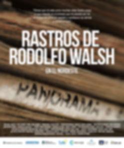 Rodolfo Walsh desaparecido escritor del NEA carnaval Cate trencito economico Ibera laguna revista panorama Revista Adam documental de Marcel Czombos koldra