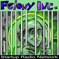 New podcast interview with Felony Inc