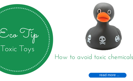 Eco Tip – How to Avoid Toxic Toys