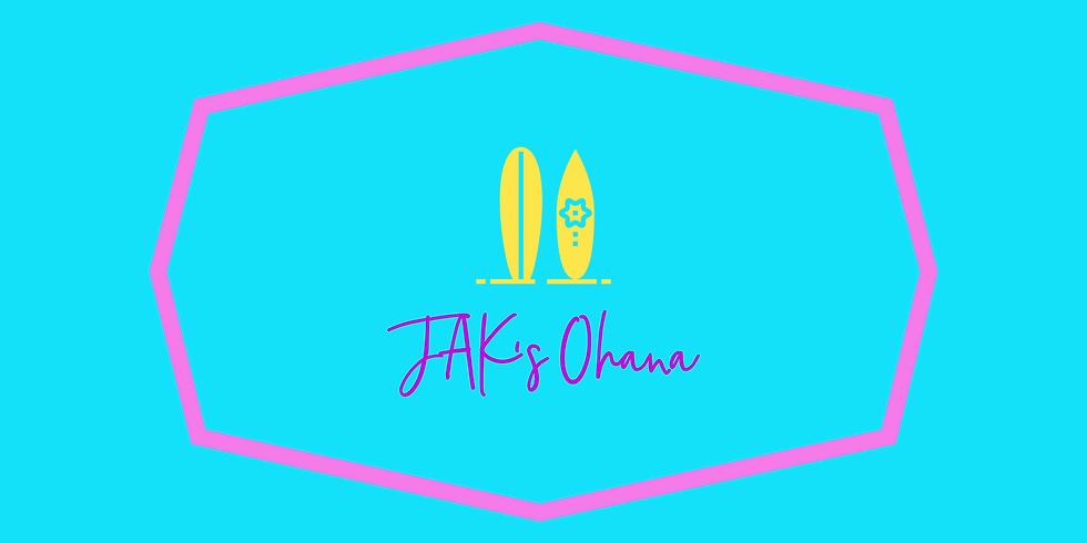 JAK's Ohana
