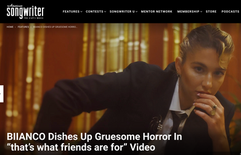 """BIIANCO Dishes Up Gruesome Horror In """"that's what friends are for"""" Video"""