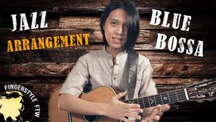 How to Arrange 'Blue Bossa' on Solo Jazz Fingerstyle Guitar