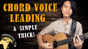 Chord Voice Leading in Fingerstyle Guitar (A Simple Trick that Works!)
