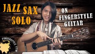 Arranging a Jazz Sax Solo on Fingerstyle Guitar - Dexter Gordon's 'Blue Bossa' (Part 1)