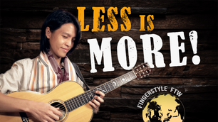 How to Play Fingerstyle Guitar Expressively (Less is MORE!)