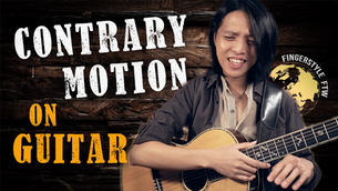Contrary Motion in Fingerstyle Guitar Arrangement (Interest in Opposites!)