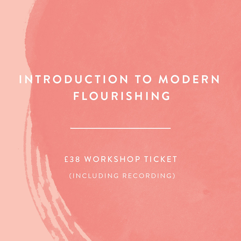 Introduction to Modern Flourishing - £38