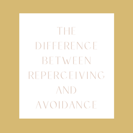 The Difference Between Reperceiving and Avoidance