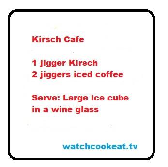 Recipe for Kirsch Cafe