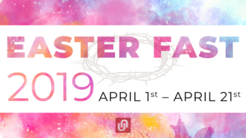 2019 Easter Fast.jpg