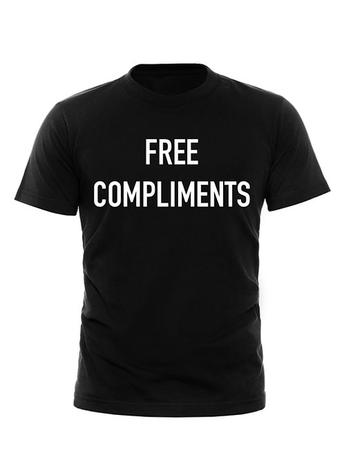COMPLIMENTS T-Shirt