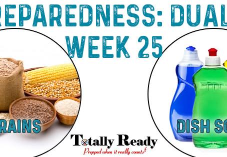 2021 Preparedness - Dual Focus: Week 25