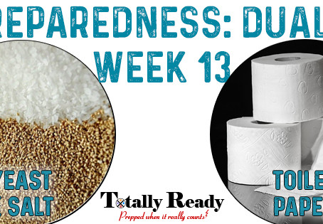 2021 Preparedness: Dual Focus Week 13