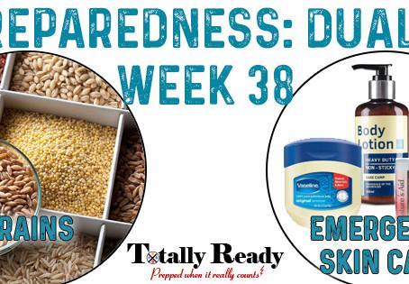 2021 Preparedness - Dual Focus: Week 38