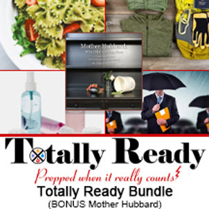 "Totally Ready Bundle PLUS BONUS ""Mother Hubbard"""