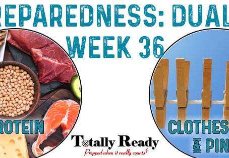 2021 Preparedness - Dual Focus: Week 36