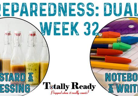2021 Preparedness - Dual Focus: Week 32