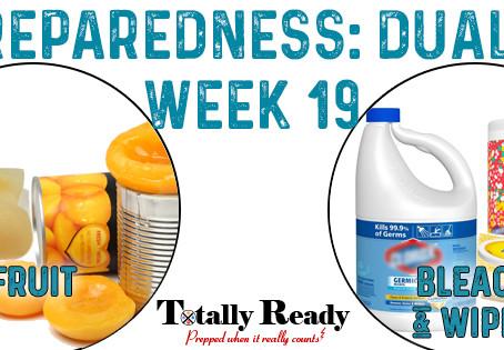 2021 Preparedness: Dual Focus - Week 19