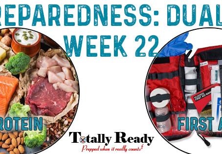 2021 Preparedness - Dual Focus: Week 22