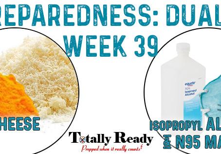 2021 Preparedness - Dual Focus: Week 39