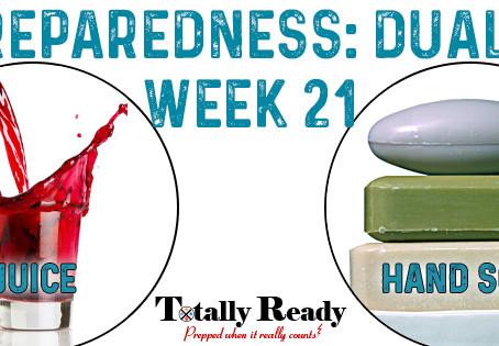 2021 Preparedness - Dual Focus: Week 21