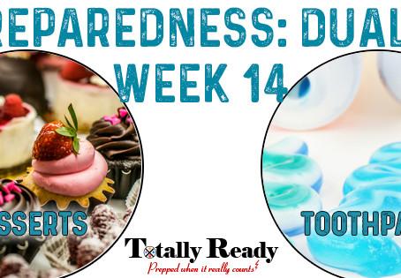 2021 Preparedness: Dual Focus Week 14