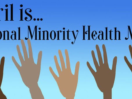 April is National Minority Health Month