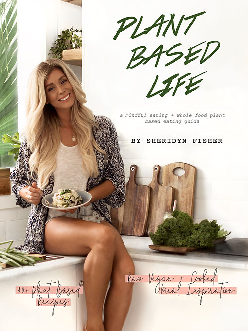 Plant Based Life - Hard Cover book