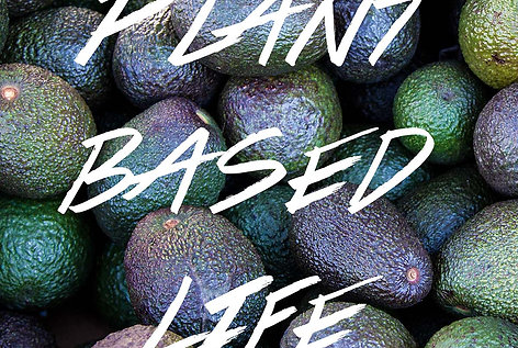 Click to Purchase Plant Based Life eBook