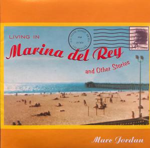 Living in Marina del Rey