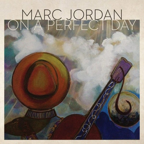 Marc Jordan on-a-perfect-day .jpg