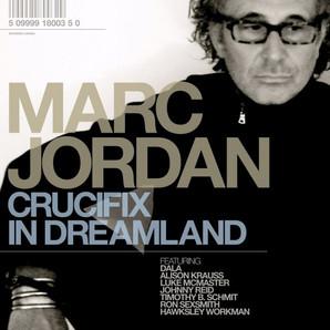Marc Jordan Crucifix-In-Dreamland.jpg