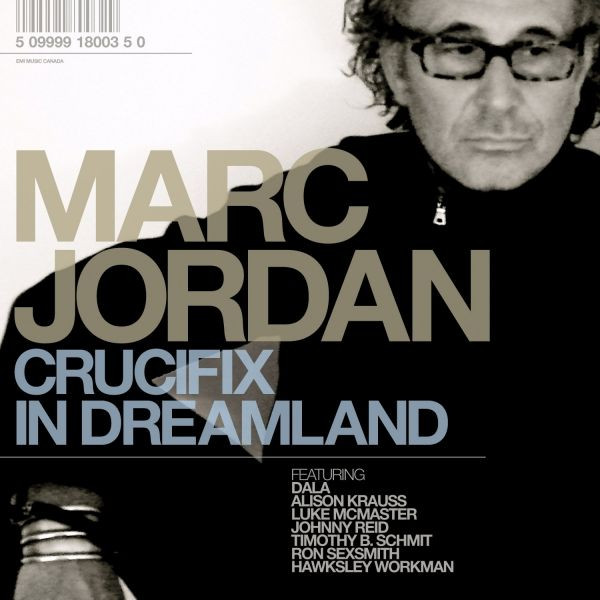 Marc Jordan Crucifix-In-Dreamland.jpg