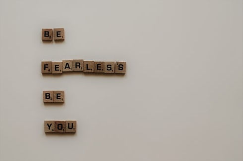 Be fearless, be you