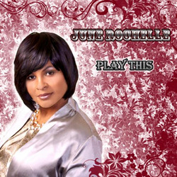 June Rochelle Music Play This